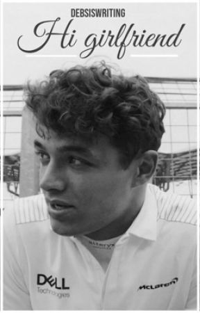 hi girlfriend ✰ lando norris by debsiswriting