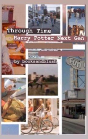 Through Time - Hp Next Gen by booksandblush