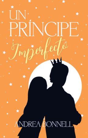 Un Príncipe Imperfecto by bonnell99