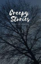 Creepy Stories by -Underworld-Child-