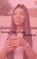 Having Everything Revealed by beautiful648