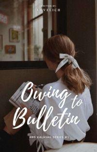 Owing to Bulletin (Ang Kalasag Series #1) cover