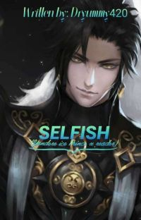 Selfish (Yandere ice Prince x reader)✅ cover
