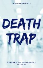 Death Trap: Season 5 of Greenhouse Academy by WatchMeWhip13