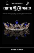 Cuentos para mi princesa by SireStefanAurumMarti