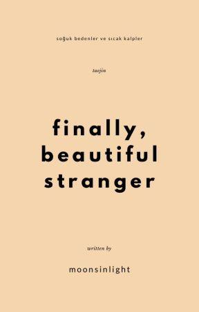 finally // beautiful stranger, taejin [oneshot] by moonsinlight