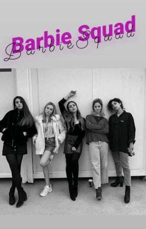 Barbie Squad by SoyNickAustinn-FJ