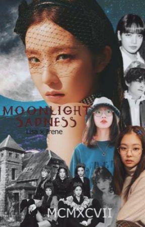 Moonlight Sadness (Lisrene) ✔️  by bp_xxiii