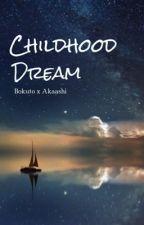Childhood Dream | bokuaka by Chaeyuni
