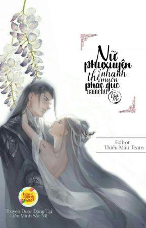 Nữ Phụ Xuyên Nhanh Thề Muốn Phác Gục Nam Chủ (Siêu Sắc, Hot 21+) by lienminhsacnu0608