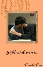 Fight and Music (AU!Ziam) by Roselle_Rose