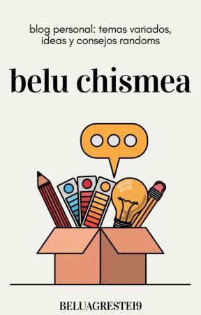 Belu chismea by BeluAgreste19
