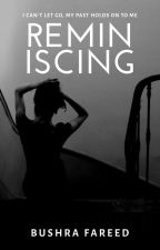 Remicising | A poetry collection. by iamverda357