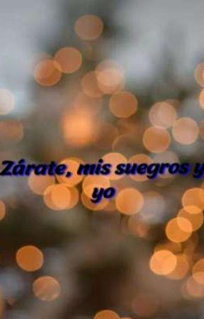 Zárate, mis suegros y yo by esibajaaraya