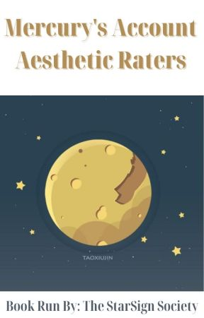 Mercury's Account Aesthetic Raters by TheStarSignSociety