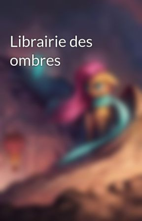 Librairie des ombres by EchoShadow-PinkStory