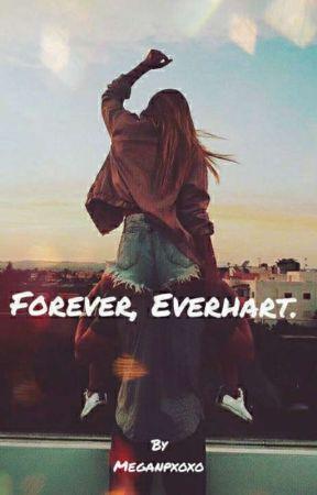 Forever, Everhart.  by MeganPxoxo