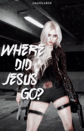 where did jesus go? by castleskid