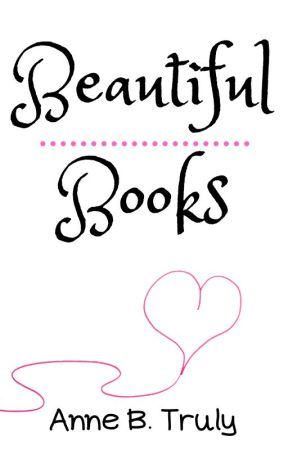 Beautiful Books (reviews) by ReadingInHere