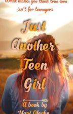 Just another teen girl by Esosa4