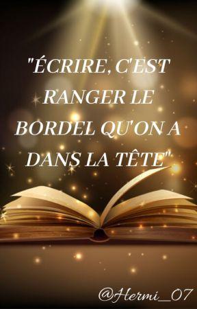 « Nouvelles de mon bordel » by Ryry__07