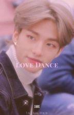 Love dance ~ Hwang Hyunjin ff by ItzyyyA