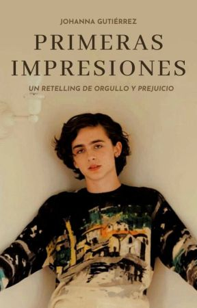 Primeras Impresiones by joygutierrezm