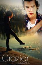 Crazier || Harry Styles by SmileForNiallx