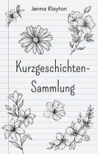 Kurzgeschichten-Sammlung by JennaKlayton