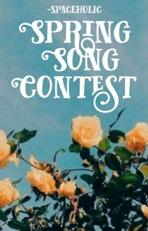 Spring Song Contest by -spaceholic
