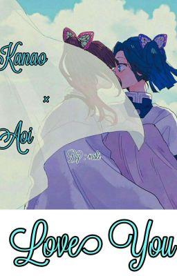 [One Short] Kanao x Aoi