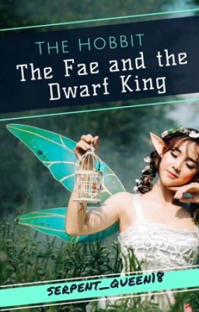The Fae and the Dwarf King by serpent_queen18