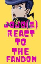 JoJo(s) React To The Fandom by The_Blue_Hearted
