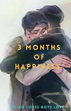 3 MONTHS OF HAPPINESS by BloodyPink05