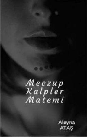 MECZUP KALPLER MATEMİ by _yazarhanim0