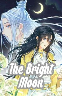 DISCONTINUED [BL MANHUA] THE BRIGHT MOON [Terjemahan Indonesia] cover