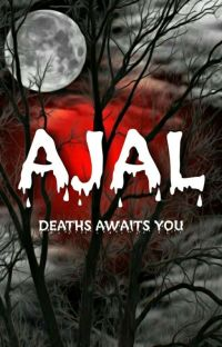 AJAL [DEATHS AWAITS YOU] END✓ cover