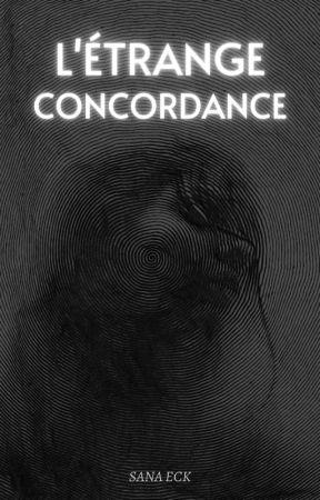 L'Étrange Concordance by sanaeck