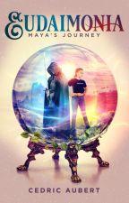 Eudaimonia: Maya's Journey by CJRAubert