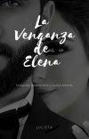 La venganza de Elena© cover