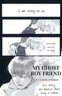 My Ghost Boyfriend ➳ Vmin cover