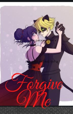 Forgive Me by CourtneyDuncan05