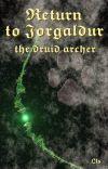 Return to Jorgaldur Volume II: the druid archer cover