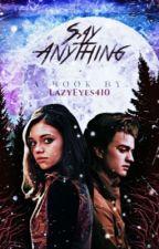 Say Anything | Steve Harrington | by LazyEyes410