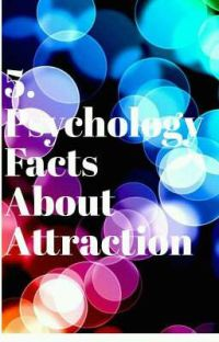 5. Psychology Facts - Attraction  cover