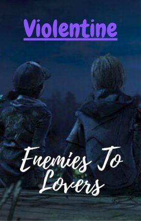 Violentine - Enemies To Lovers by kaylaminecraft2