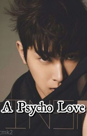 A Psycho Love by derbybiee