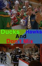 Ducks And Hawks Don't Mix -Larson by hjdbdbdjjx