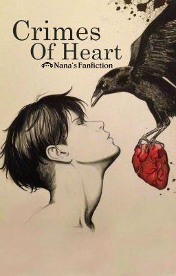 |2| [Longfic AOT] [Levi x Reader] Crimes Of Heart - Tội Ác Của Trái Tim