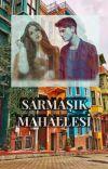 SARMAŞIK MAHALLESİ (Mahalle Serisi 2) cover